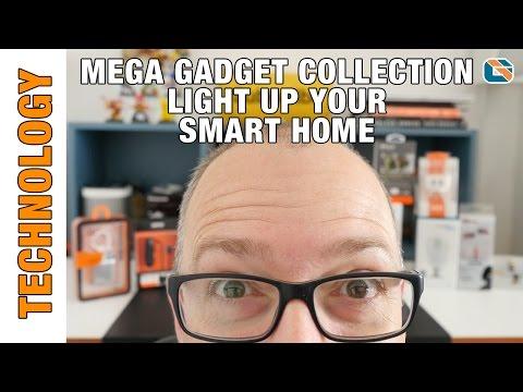 Mega Gadget Collection #29 - Light Up your Smart Home