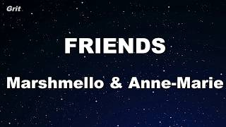 FRIENDS Marshmello Anne Marie Karaoke With Guide Melody Instrumental