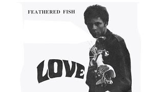 LOVE - Feathered Fish,  Rare , Athur Lee, Recording