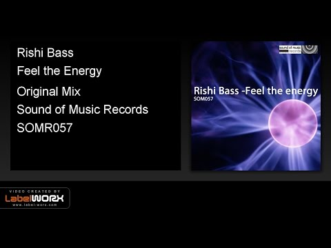 Rishi Bass - Feel the Energy (Original Mix)