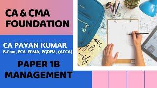 Lecture #12 | CA CMA Foundation | Management | CA PAVAN KUMAR