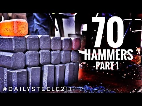 MAKING 70 HAMMERS!!! Part 1