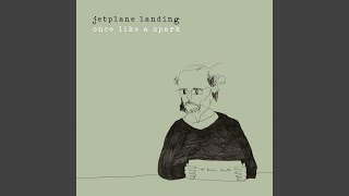 Watch Jetplane Landing Writing The Ways Down video