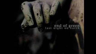 end of green - tragedy insane