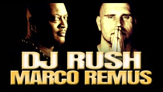 Marco Remus & DJ Rush RadioShow Episode #008 18.September 2014