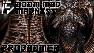 PRODOOMER - DOOM MOD MADNESS