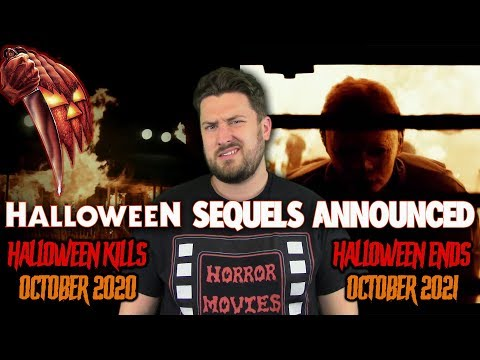 Cody Leach Halloween 2020 Halloween Sequels Announced!!! (Halloween Kills 2020 & Halloween