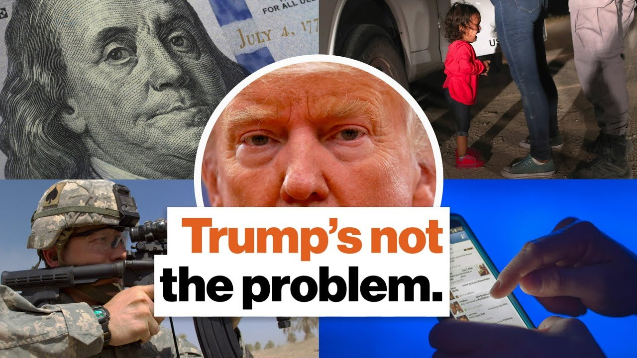 Trump's Not the Problem. He's a Symbol of 4 Bigger Issues.