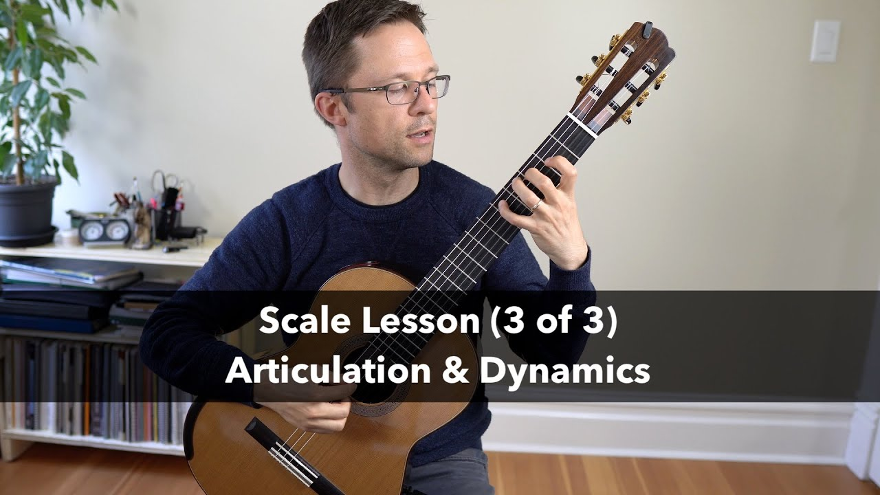 Scale Lesson & Exercise: Articulation and Dynamics for Classical Guitar