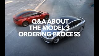 Q&A about the Model 3 Ordering Process | Model 3 Owners Club