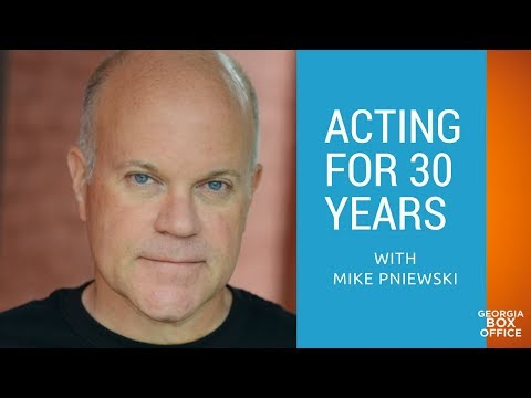 Acting For Over 30 Years with Mike Pniewski