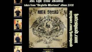 HATE SQUAD - At the end alone (Degüello Wartunes - album 2008)