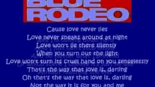 Blue Rodeo - Love Never Lies ( + lyrics 2002)