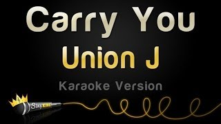 Union J - Carry You (Karaoke Version)