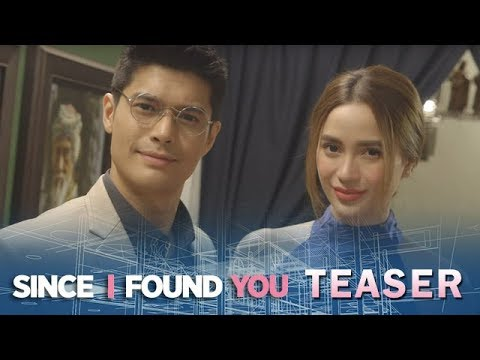 Since I Found You July 18, 2018 Teaser