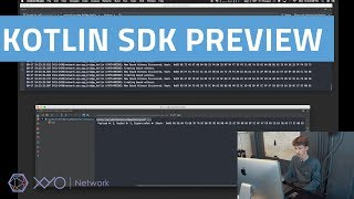 Kotlin SDK Preview | XYO Network