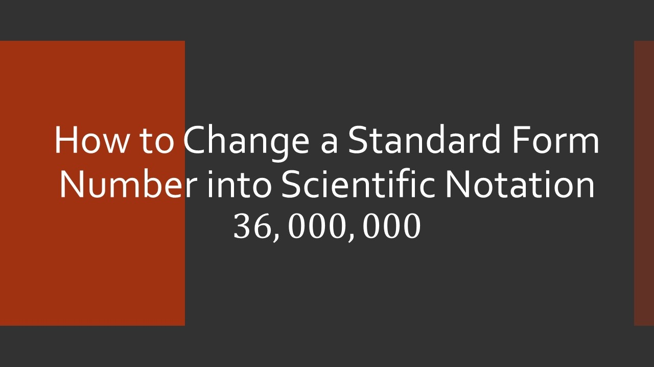 How to change a standard form number into scientific notation how to change a standard form number into scientific notation falaconquin