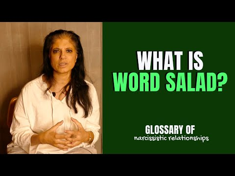 """What Is """"word Salad""""? (Glossary Of Narcissistic Relationships)"""