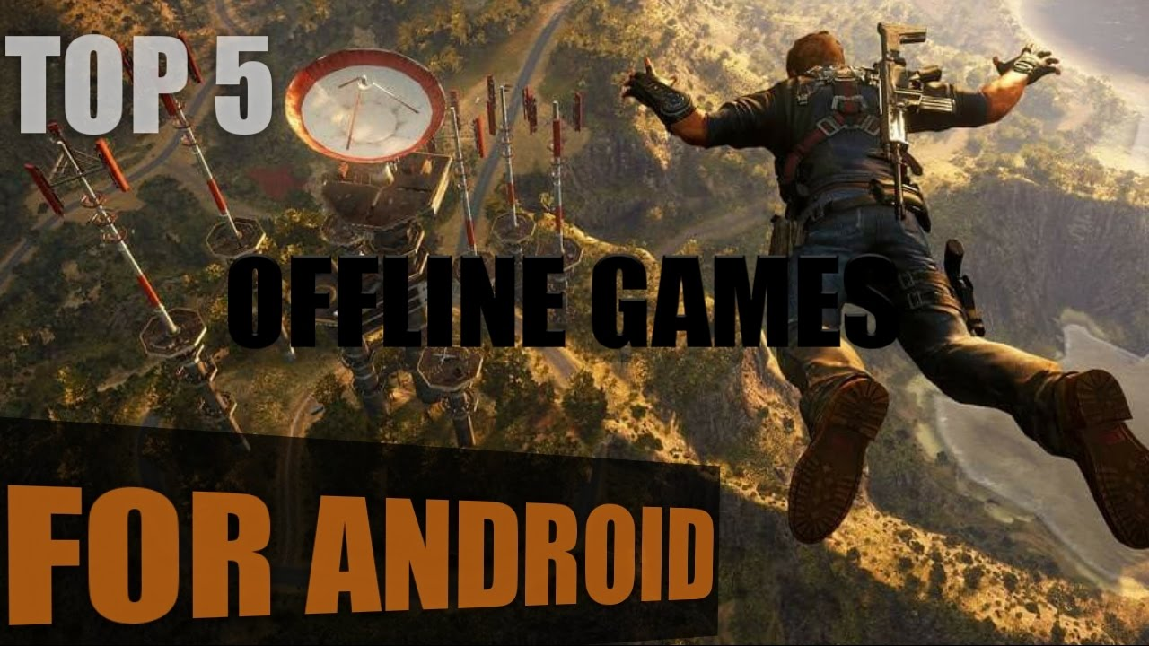 Top 5 Offline Android Games Hd Graphics Best Or High