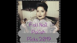 Fall Nail Polish Picks 2019