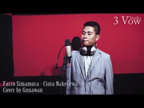 Cover lagu cinta na kecewa vocal Gunawan