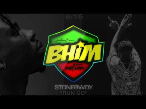 Stonebwoy Burniton  - Run Go