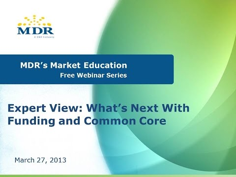 Expert View: What's Next with Funding and Common Core