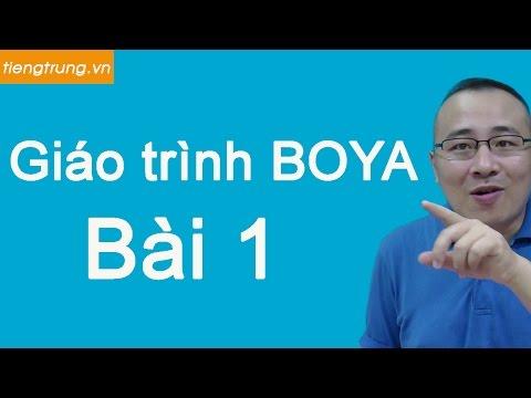 Học tiếng Trung giáo trình BOYA Bài 1, tự học tiếng trung tại nhà