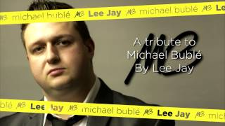 Everything - Lee Jay - South Wales Michael Buble Tribute