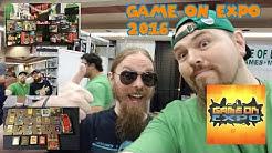 "Game On Expo 2016 - Mesa, AZ ""Footage, Panels & Vendors"""