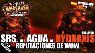 Srs. del Agua de Hydraxis - Subiendo reputaciones de WoW | World of Wacraft