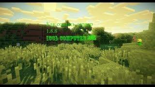 [CG]: Как создать свой сервер в Minecraft на версии 1.8.8