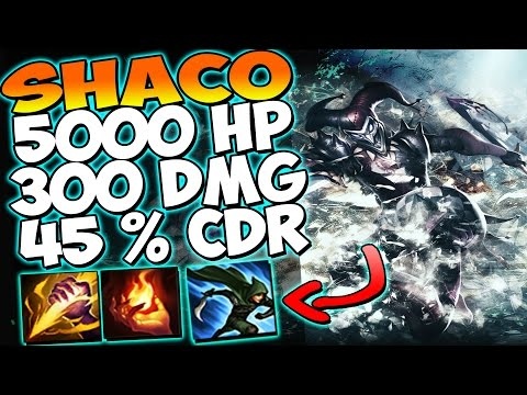 SHACO 5000 HP - 300+ DMG - 45% CDR + ÍMPETO DO INCURSOR | A