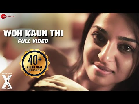 Woh Kaun Thi - Full Video | X: Past is...