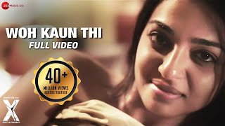 Woh Kaun Thi - Full Video | X: Past Is Present | R
