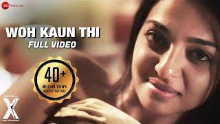 Woh Kaun Thi - Full Video   X: Past is Present   Radhika Apte, Huma Qureshi & Rajat Kapoor
