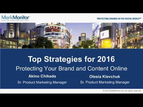 Webinar: Top Strategies for Protecting Your Brand and Content Online in 2016