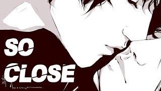 Nightcore - So Close [male]