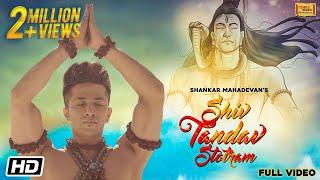 शिवतांडव स्तोत्रम | Shankar Mahadevan | Kumar Sharma|Riya Arora | Shailesh Dani |Maha Shivratri 2021