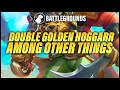 Double Golden Hoggarr Among Other Things | Dogdog Hearthstone Battlegrounds