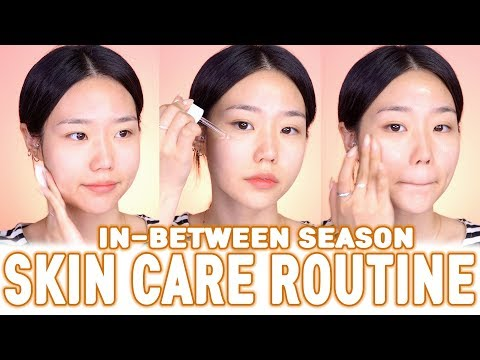 SKIN CARE ROUTINE And Review Of ☀️IN BETWEEN SEASON!💨