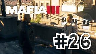 Mafia 3 [Mafia III] #26 Захват игорного бизнеса (Прохождение на Русском)