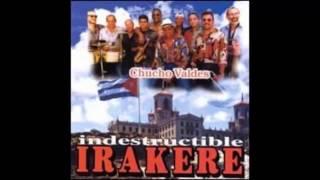 Serenata En Batanga - Chucho Valdés; Irakere