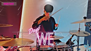 DAY6 (Even of Day)  - 'We'(우린) / 드럼커버 / Drum Cover