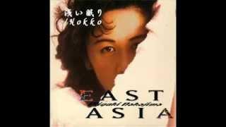 """1992年に発売されたアルバム""""EAST ASIA""""の中の1曲♪ Wikipediaより ..."""