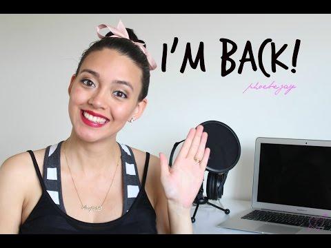 I'm Back! | Phoebe Jay