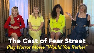 """The Cast of Fear Street Play Horror Movie """"Would You Rather"""""""