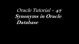 Synonyms in Oracle Database