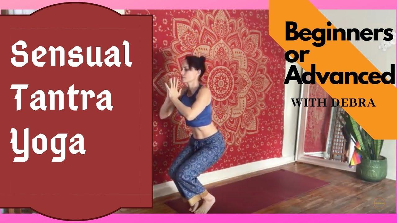 Tantra Yoga Intermediate Asanas Going Up Chakras Youtube