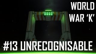 World War K #13 Unrecognisable - Kerbal Space Program with Mods!
